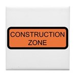 Construction Zone Sign - Tile Coaster