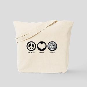 Peace Love Jane Tote Bag