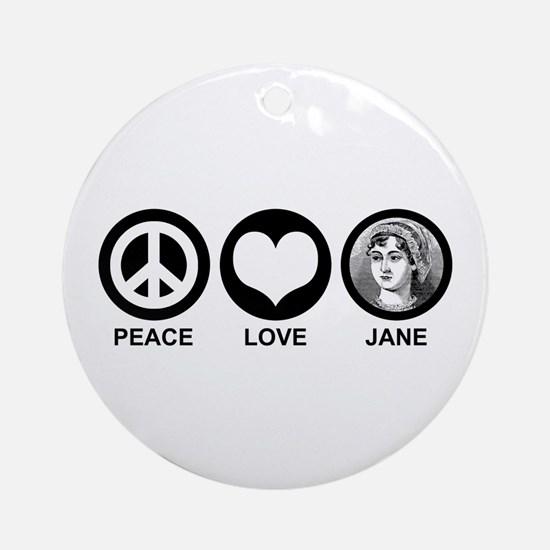 Peace Love Jane Ornament (Round)