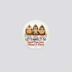 See Speak Hear No Brain Cancer 2 Mini Button
