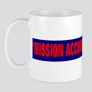 mission accomplished Mug