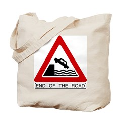 End of the Road sign - Tote Bag