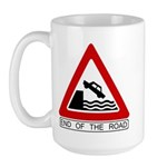 End of the Road sign - Large Mug