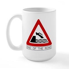 End of the Road sign - Large Mug