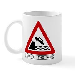 End of the Road sign - Mug