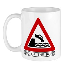 End of the Road sign - Mug