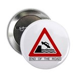"End of the Road sign - 2.25"" Button (100 pack)"