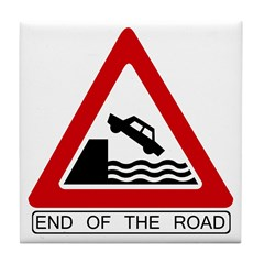 End of the Road sign - Tile Coaster