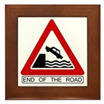 End of the Road sign - Framed Tile