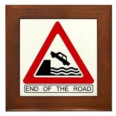 End of the Road sign - Framed Tile