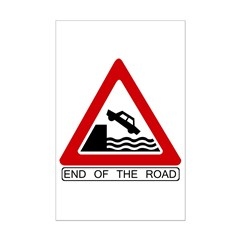 End of the Road sign - Posters Print