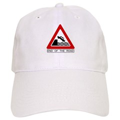 End of the Road sign - Baseball Cap