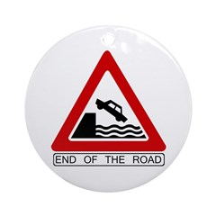 End of the Road sign - Keepsake (Round)