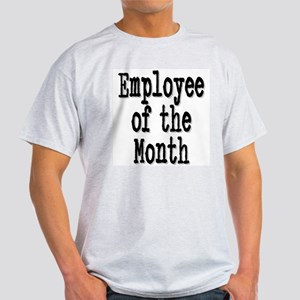 """Employee of the Month"" Light T-Shirt"