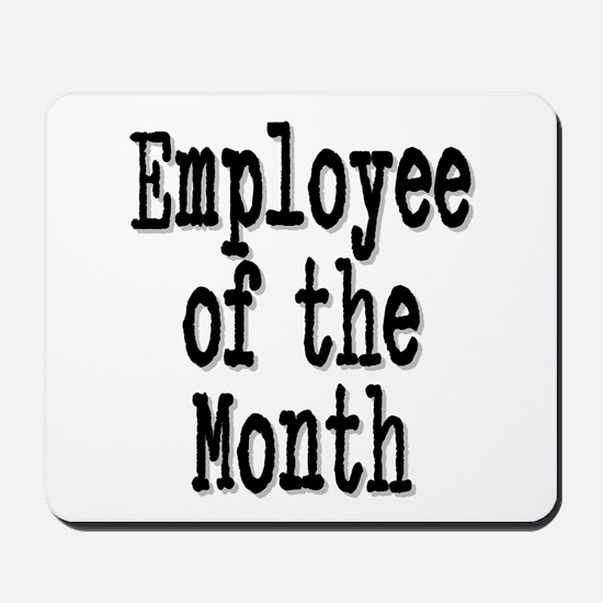 """Employee of the Month"" Mousepad"