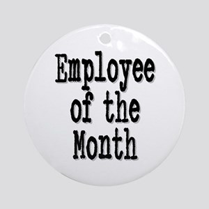 """Employee of the Month"" Ornament (Round)"