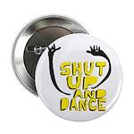 Shut Up And Dance 2.25