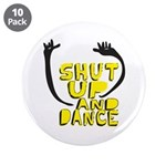 Shut Up And Dance 3.5