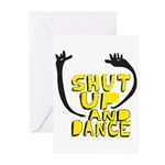 Shut Up And Dance Greeting Cards (Pk of 10)