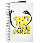 Shut Up And Dance Journal