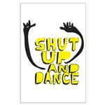 Shut Up And Dance Large Poster