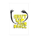 Shut Up And Dance Rectangle Sticker 50 pk)