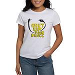 Shut Up And Dance Women's T-Shirt