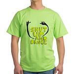 Shut Up And Dance Green T-Shirt