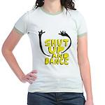Shut Up And Dance Jr. Ringer T-Shirt