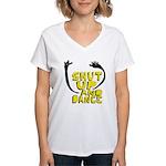 Shut Up And Dance Women's V-Neck T-Shirt