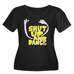 Shut Up And Dance Women's Plus Size Scoop Neck Dar