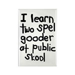 I Learn Two Spel Gooder At Pu Rectangle Magnet (10