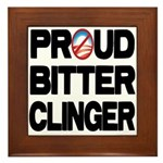 Proud Bitter Clinger Framed Tile