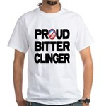 Proud Bitter Clinger White T-Shirt