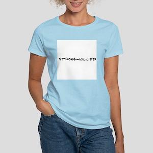 Strong-willed Women's Pink T-Shirt