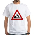 Cliff Warning Sign White T-Shirt