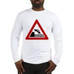 Cliff Warning Sign Long Sleeve T-Shirt