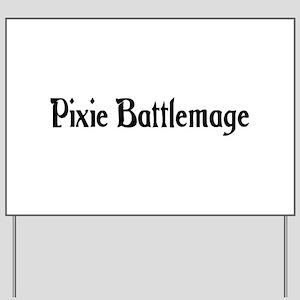 Pixie Battlemage Yard Sign