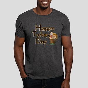 Happy Turkey Day Dark T-Shirt