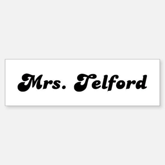 Mrs. Telford Bumper Bumper Bumper Sticker