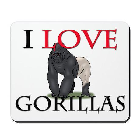 I Love Gorillas Mousepad