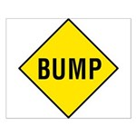 Yellow Bump Sign - Small Poster