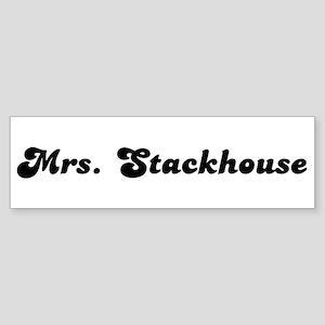 Mrs. Stackhouse Bumper Sticker