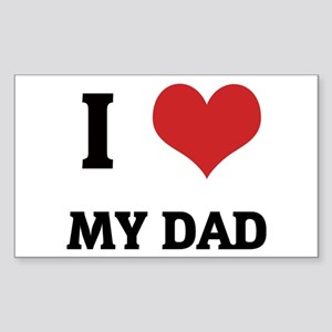 I Love My Dad Rectangle Sticker