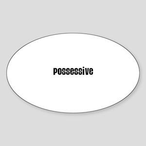 Possessive Oval Sticker