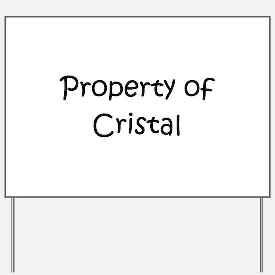 Funny Cristal Yard Sign