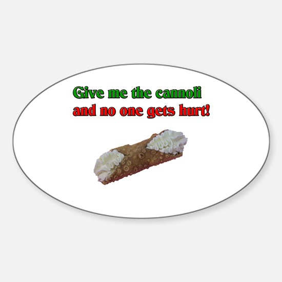 Give me the cannoli and no one gets hurt! Decal