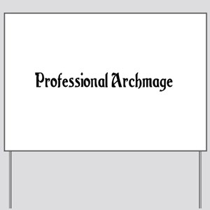 Professional Archmage Yard Sign