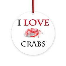 I Love Crabs Ornament (Round)