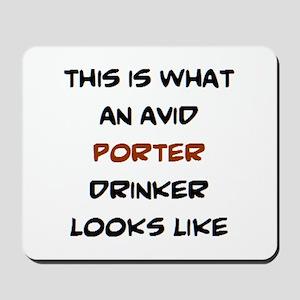 avid porter drinker Mousepad